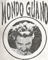 Mondo Guano 1989-1991