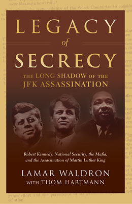UPDATE to Book Review - Legacy of Secrecy: The Long Shadow of the JFK Assassination<br />