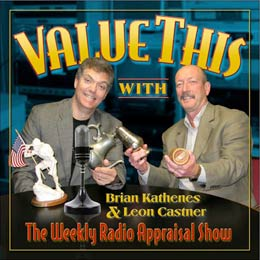 Feb. 28, 2010 - 'Value This with Brian and Leon' Radio Show - Appraisal Show