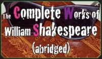 The Chenango River Theatre presents <font size=+1>The Complete Works of Shakespeare (abridged)</font>