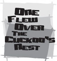 Ti-Ahwaga Community Players present <i>One Flew Over the Cuckoo's Nest</i>