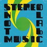 Album Review: Stereolab - <em>Not Music</em>