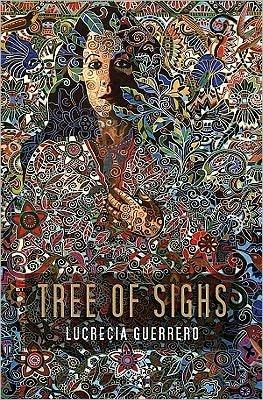 Book Nook: Tree of Sighs, by Lucrecia Guerrero