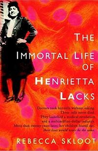 Book Nook: The Immortal Life of Henrietta Lacks, by Rebecca Skloot
