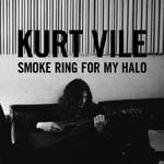 KUMD Album Reviews: Kurt Vile <em>Smoke Ring For My Halo</em>