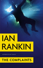 Book Nook: The Complaints, by Ian Rankin