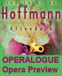 Tales of Hoffman Operalogue Opera Preview