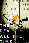 Book Nook: The Devil All The Time, by Donald Ray Pollock