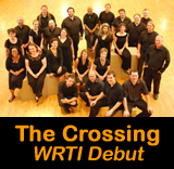 Christmas with The Crossing Choir on WRTI: December 25