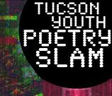 30 Minutes- Tucson Youth Poetry Slam