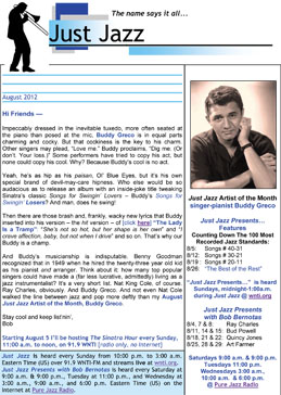 Here is the August 2012 edition of the Just Jazz Newsletter.