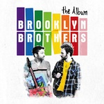 KUMD Album Reviews: Brooklyn Borthers