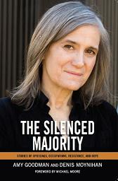 30 Minutes- Amy Goodman: The Silenced Majority Part 2 of 2