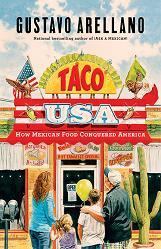 30 Minutes- Gustavo Arellano: Taco USA
