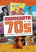 1/16 MN Reads:  <em>Minnesota in the '70s</em>