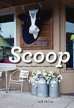 6/5 MN Reads: Scoop: Notes from a Small Ice Cream Shop