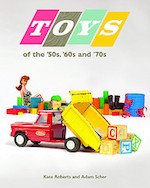 6/26 MN Reads: Toys of the '50s, '60s and '70s