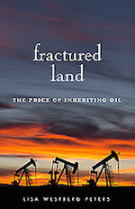 9/25 MN Reads: Fractured Land: The Price of Inheriting Oil