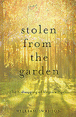 10/9 MN Reads: Stolen From the Garden: The Kidnapping of Virginia Piper