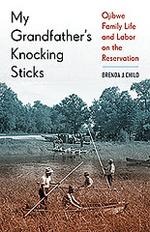 1/8 MN Reads: My Grandfather's Knocking Sticks
